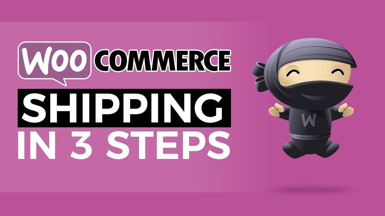 Woocommerce Setup WordPress - Shipping in 3 Simple Steps