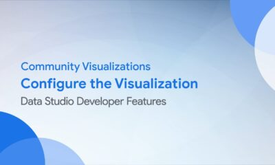 Community Visualizations: Configure the Visualization