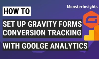How to Set Up Gravity Forms Conversion Tracking With Google Analytics