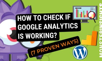 How To Check If Google Analytics Is Working (7 Proven Ways)