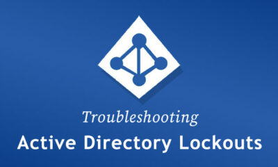 Quick Guide — How to Troubleshoot Active Directory Account Lockouts