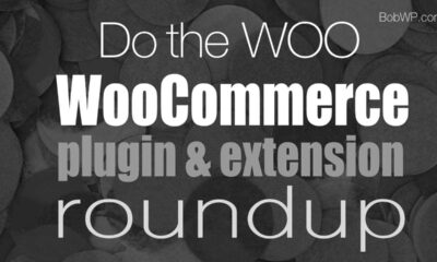 WooCommerce Plugin and Extension Roundup