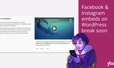 Facebook & Instagram embeds on WordPress break soon