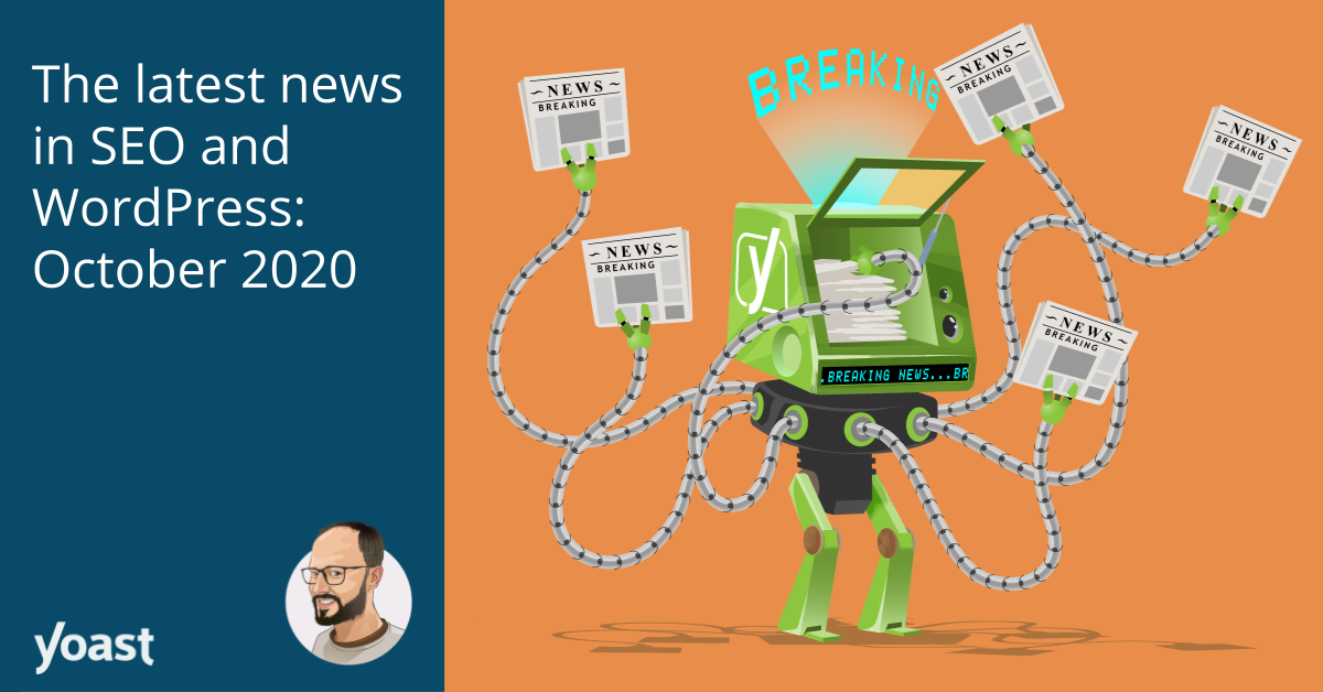 The latest news in SEO and WordPress: October 2020