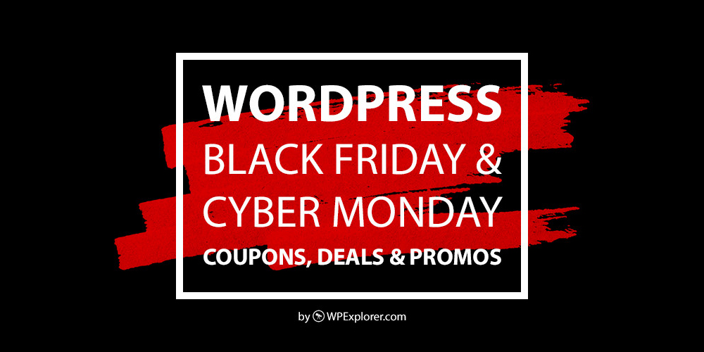 The Best WordPress Black Friday & Cyber Monday Sales, Coupons & Deals