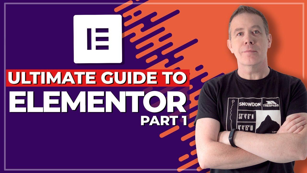 Elementor Pro WordPress Tutorial - The Core Skills (Part 1)