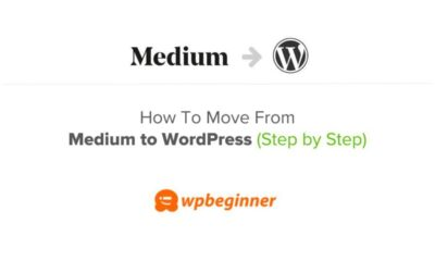 How to Properly Move from Medium to WordPress (2020)