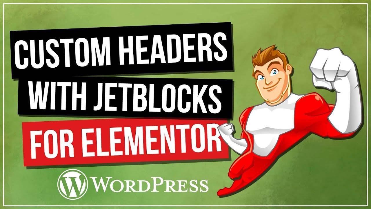 Elementor Custom Header with JetBlocks