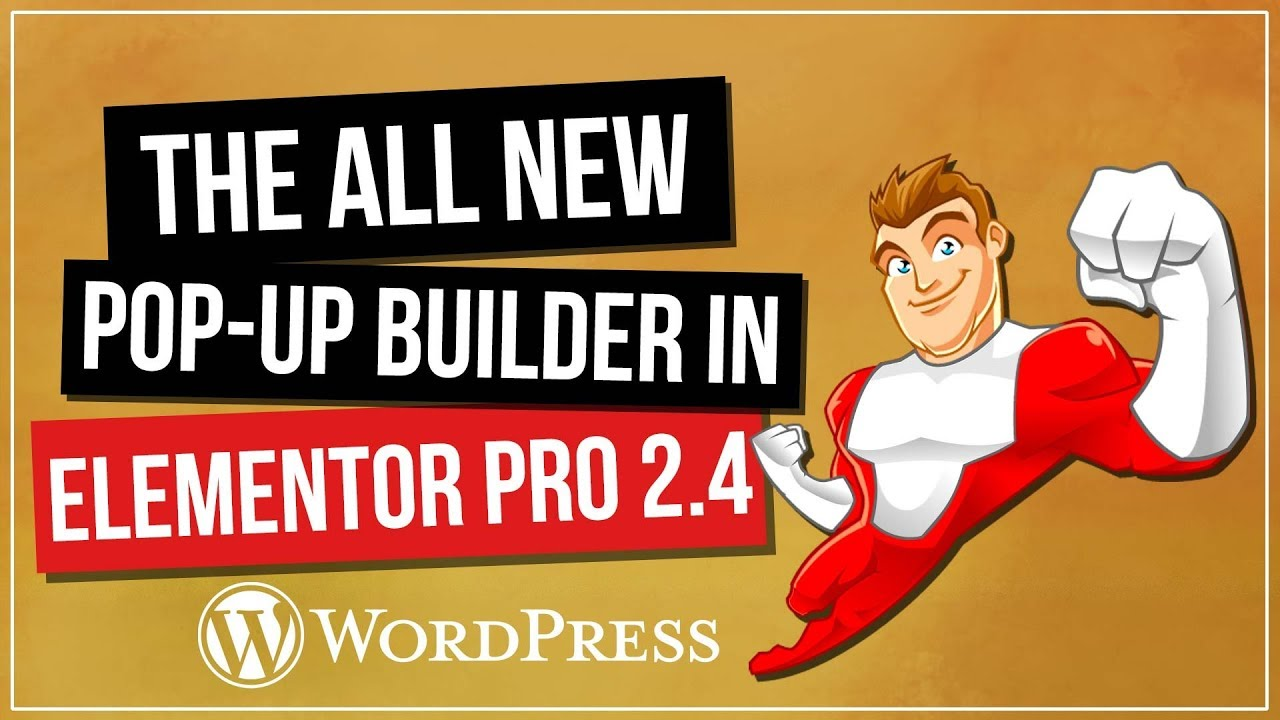 ELEMENTOR PRO 2.4 - The All New Pop-Up Builder