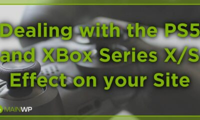 Dealing with the PS5 and XBox Series X/S Effect on your Site