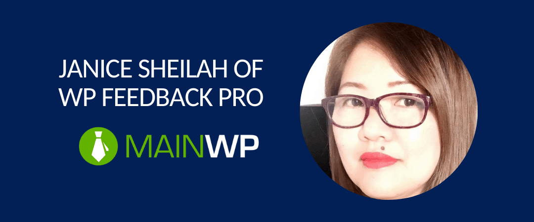Q&A with Janice Sheilah of WP FeedBack PRO