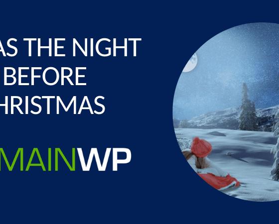 'Twas the Night Before Christmas – MainWP style
