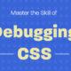 Debugging CSS