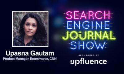 Upasna Gautam of CNN Talking SEO [Podcast]