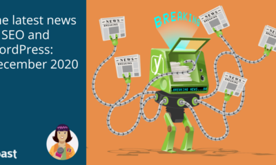 The latest news in SEO and WordPress: December 2020