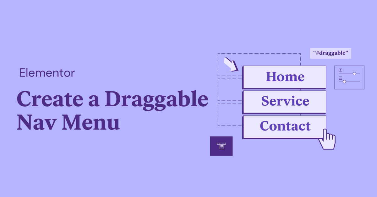 Elementor Team Writes: How To Create a Draggable Nav Menu With Elementor