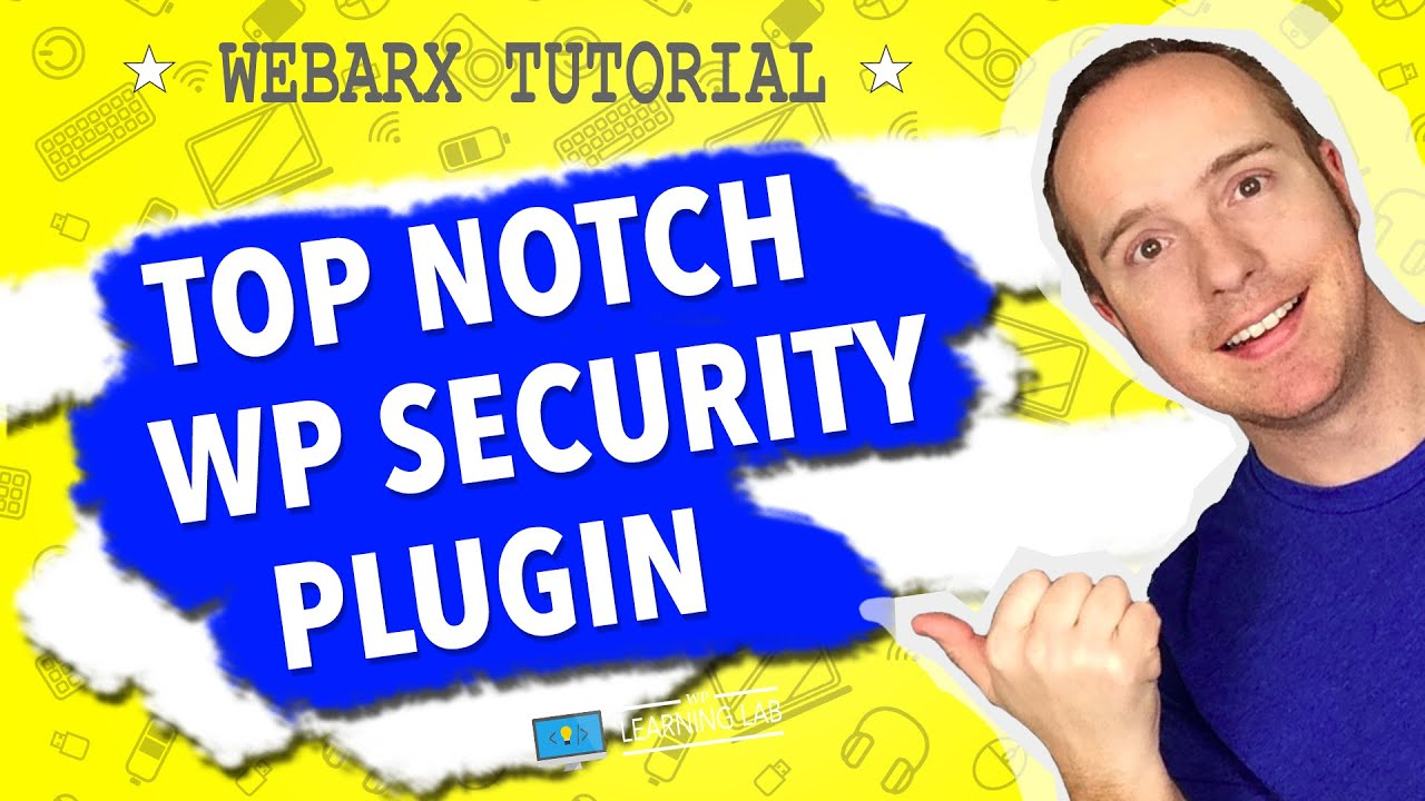 WebARX WordPress Security Tutorial - All Settings & Features Covered