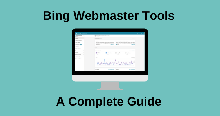 A Complete Guide to Bing Webmaster Tools via @annaleacrowe