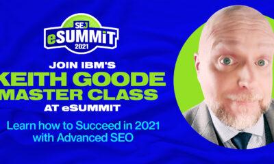 Join IBM's Keith Goode Master Class on Advanced SEO at eSummit via @MrDannyGoodwin