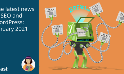 The latest news in SEO and WordPress: January 2021