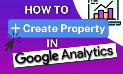 How To Add A Property In Google Analytics (Step-by-Step)