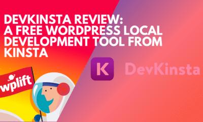 DevKinsta Review: A Free WordPress Local Development Tool from Kinsta