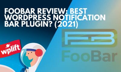 FooBar Review: Best WordPress Notification Bar Plugin? (2021)