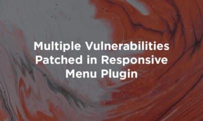 Multiple Vulnerabilities Patched in Responsive Menu Plugin