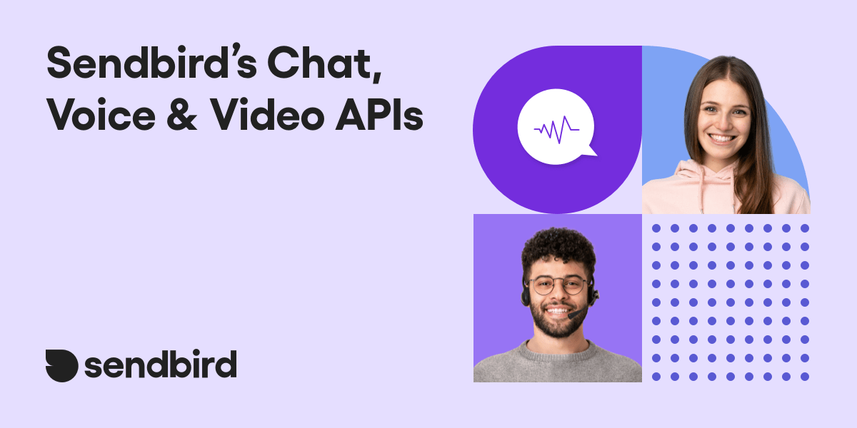 Boost app engagement with chat, voice, and video APIs