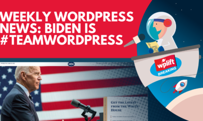 Weekly WordPress News: Biden Is #TeamWordPress
