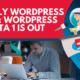 Weekly WordPress News: WordPress 5.7 Beta 1 Is Out