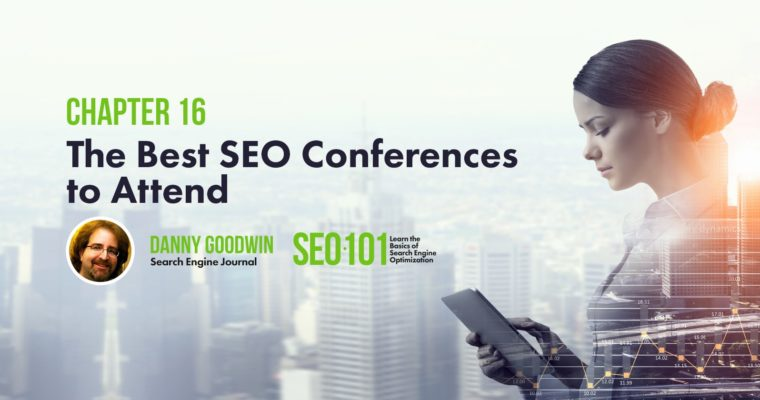 The Best SEO Conferences (Virtual Summits & Events) in 2021-2022 via @MrDannyGoodwin
