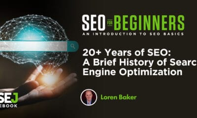 20+ Years of SEO: A Brief History of Search Engine Optimization via @lorenbaker