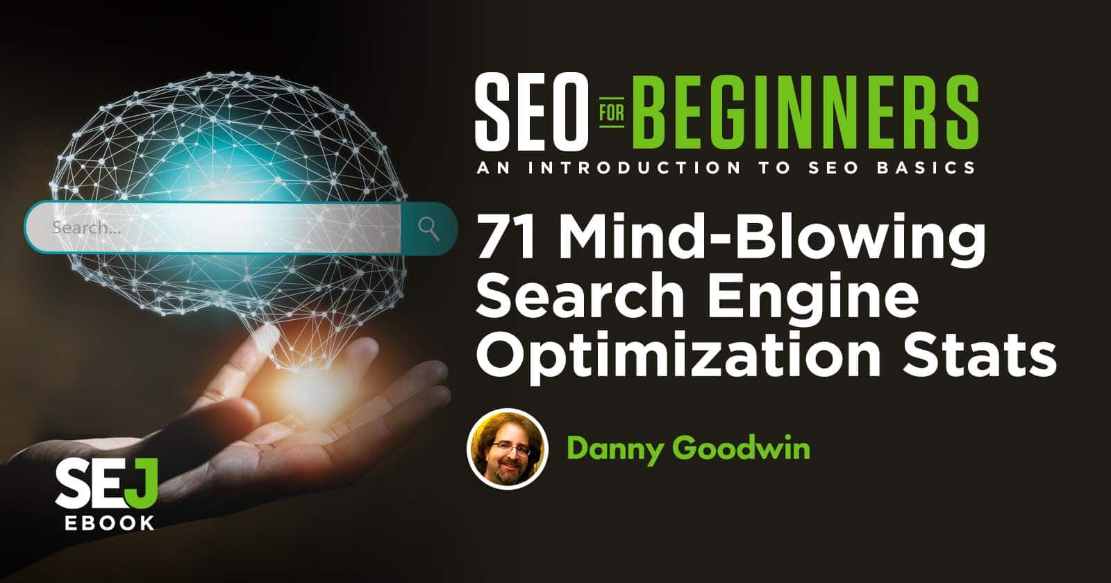 71 Mind-Blowing Search Engine Optimization Stats via @MrDannyGoodwin