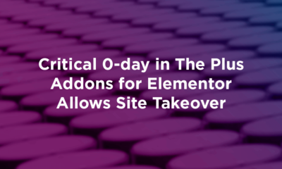 Critical 0-day in The Plus Addons for Elementor Allows Site Takeover