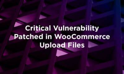 Critical Vulnerability Patched in WooCommerce Upload Files