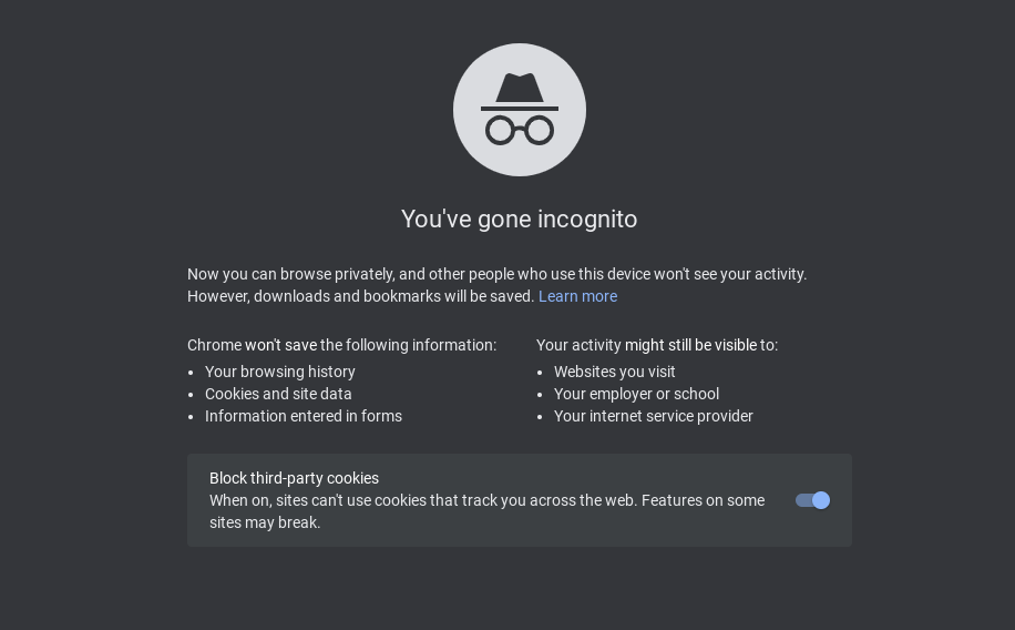 Using incognito mode in a browser.