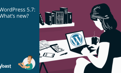 WordPress 5.7: What's new in this release?