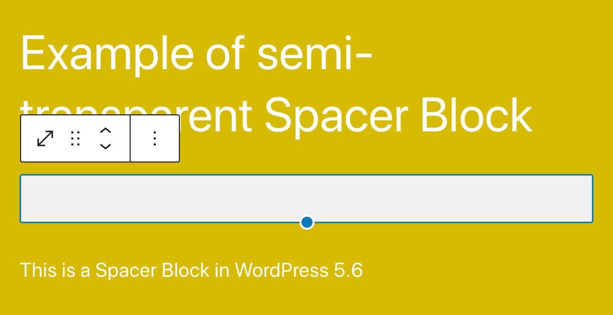 An opaque Spacer Block in WordPress 5.6
