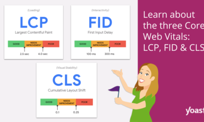 Learn about the three Core Web Vitals: LCP, FID & CLS