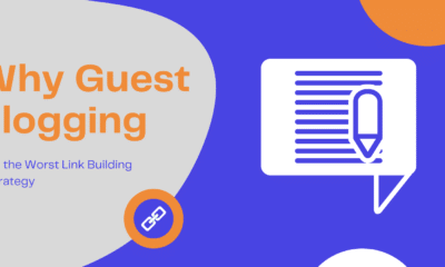 Why Guest Blogging Is the Worst Link Building Strategy via @alextachalova