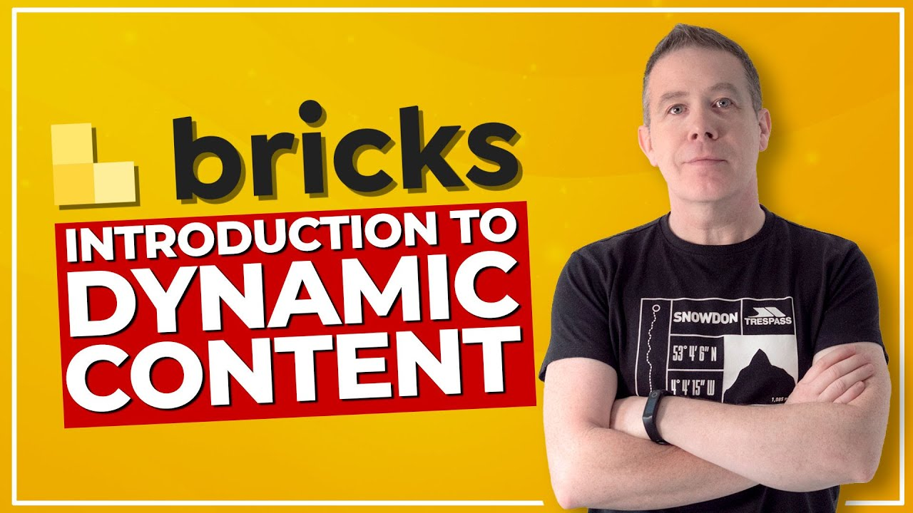 Bricks Builder - Introduction to Dynamic Content
