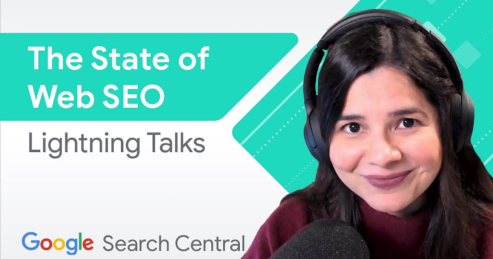 Google Lightning Talks: The State of SEO via @sejournal, @MattGSouthern