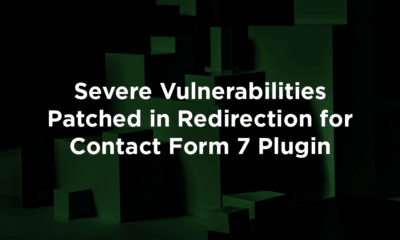 Severe Vulnerabilities Patched in Redirection for Contact Form 7 Plugin