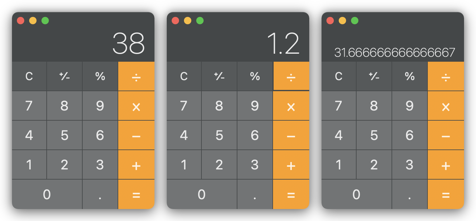 A series of three screnshots of the macOS calculator app, showing the numbers 38, 1.2, and the previously mentioned result.