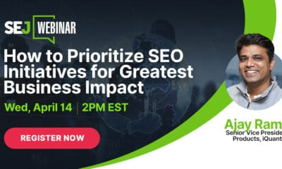 How to Prioritize SEO Initiatives for Greatest Business Impact [Webinar] via @sejournal, @hethr_campbell