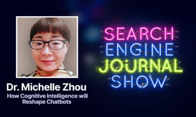 How Cognitive Intelligence will Reshape Chatbots with Dr. Michelle Zhou via @sejournal, @brentcsutoras