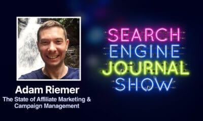 The State of Affiliate Marketing & Campaign Management with Adam Riemer [Podcast] via @sejournal, @brentcsutoras