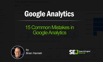 Avoid These 15 Common Google Analytics Mistakes via @sejournal, @BrianHarnish