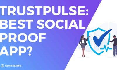 Is TrustPulse The Best Social Proof App?